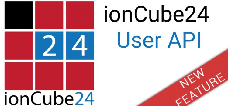 New ionCube24 User API