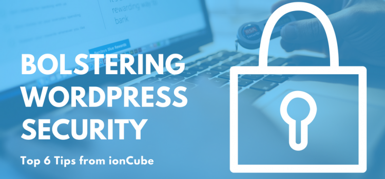 Bolstering WordPress Security