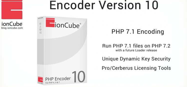 ionCube Encoder Version 10 Release