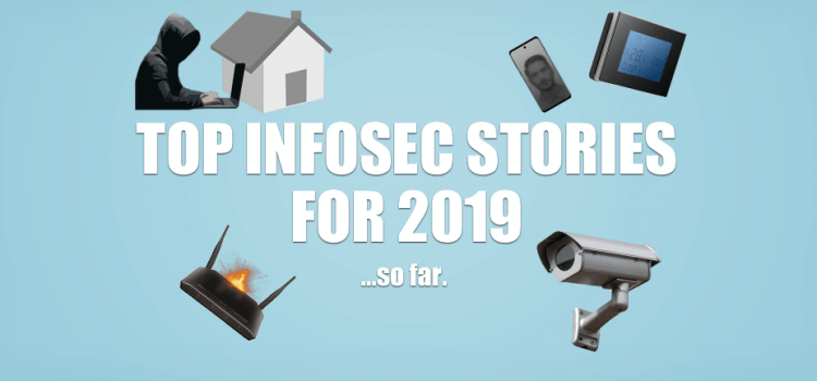 ionCube's Top Infosec Stories for 2019… so far!